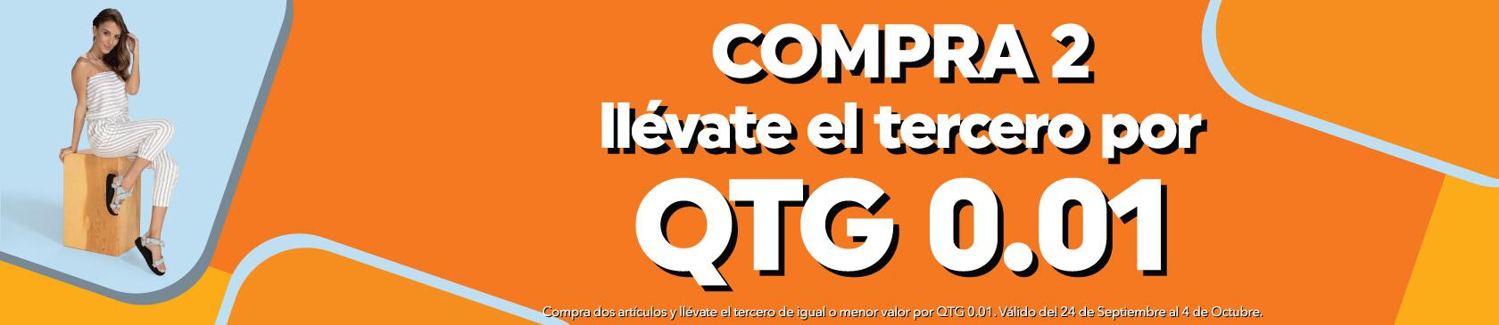 Compra 2 y llévate el tercero por QTG $0.01